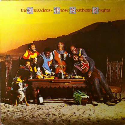 The Crusaders - Those Southern Knights (LP, Album, RE)