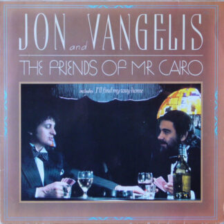 Jon And Vangelis* - The Friends Of Mr. Cairo (LP, Album, RE)