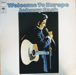 Johnny Cash - Welcome To Europe (LP, Comp, RE)
