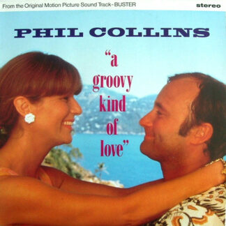 """Phil Collins - A Groovy Kind Of Love (12"""", Single)"""