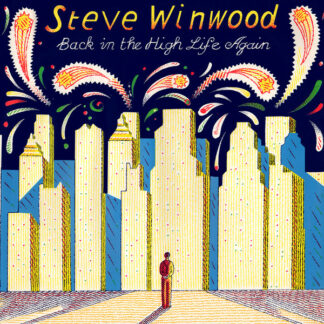 "Steve Winwood - Back In The High Life Again (12"")"