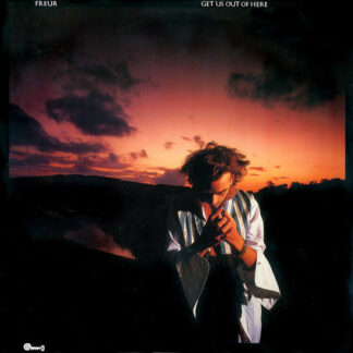 Freur - Get Us Out Of Here (LP, Album)