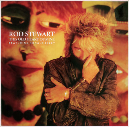 """Rod Stewart Featuring Ronald Isley - This Old Heart Of Mine (12"""", Single)"""