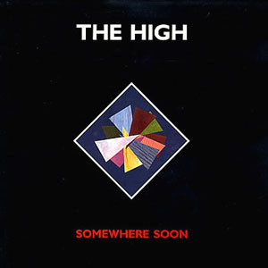 The High - Somewhere Soon (LP, Album)