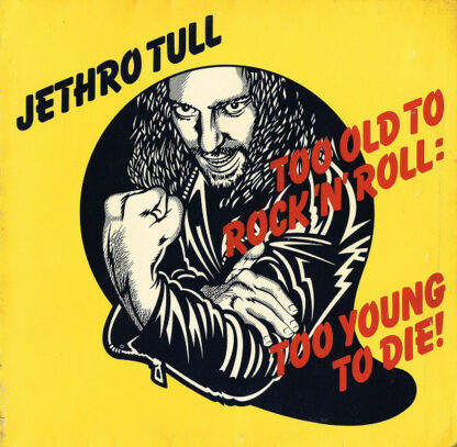 Jethro Tull - Too Old To Rock N' Roll: Too Young To Die! (LP, Album)