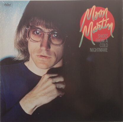 Moon Martin - Shots From A Cold Nightmare (LP, Album)