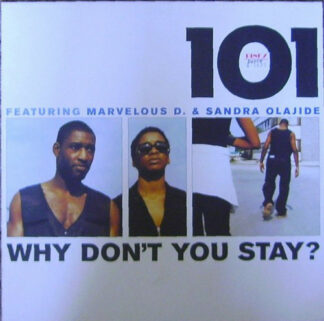 """101 (4) Featuring Marvelous D. & Sandra Olajide - Why Don't You Stay? (12"""")"""