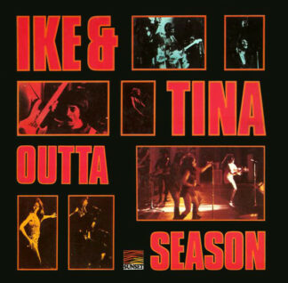 Ike And Tina Turner* - Outta Season (LP, Album, RE)