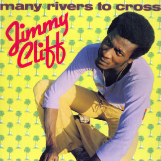 Jimmy Cliff - Many Rivers To Cross (LP, Comp)