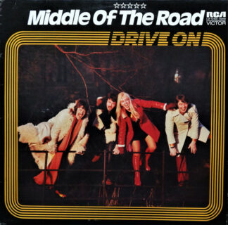Middle Of The Road - Drive On (LP, Album)