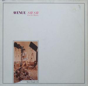 """Avenue (4) - Say Say (Love Is A Mystery) (12"""", Maxi)"""