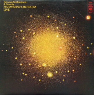 Mahavishnu Orchestra - Between Nothingness & Eternity (LP, Album)