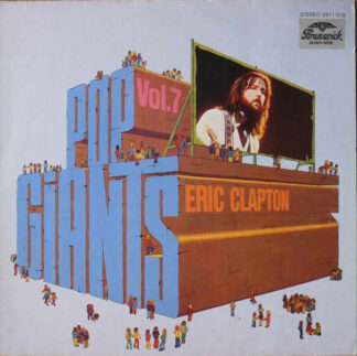 Eric Clapton - Pop Giants, Vol. 7 (LP, Comp)