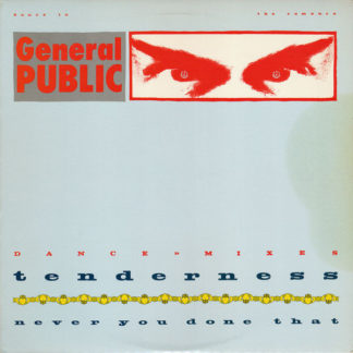 """General Public - Tenderness / Never You Done That (12"""", Promo)"""