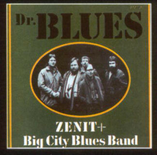 Zenit (2) + Big City Blues Band - Dr. Blues (LP, Album)