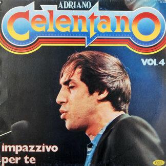 Adriano Celentano - Vol. 4 - Impazzivo Per Te (LP, Comp)