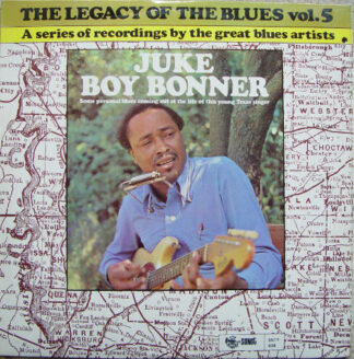 Juke Boy Bonner - The Legacy Of The Blues Vol. 5 (LP, Album)