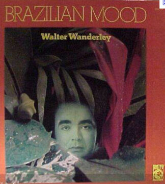Walter Wanderley - Brazilian Mood (LP, Album, Mono, RE)