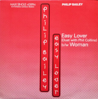 """Philip Bailey Duet With Phil Collins / Philip Bailey - Easy Lover (Extended Dance Remix) b/w Woman (12"""", Maxi)"""
