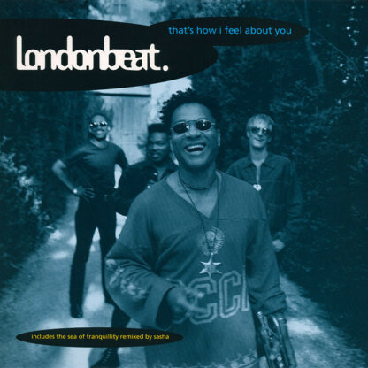 """Londonbeat - That's How I Feel About  You (12"""")"""