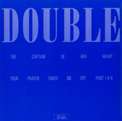 """Double - Your Prayer Takes Me Off / The Captain Of Her Heart (12"""", Maxi)"""