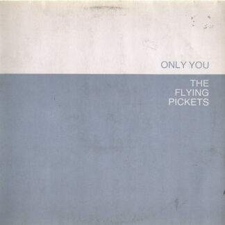 """The Flying Pickets - Only You (12"""", Maxi)"""