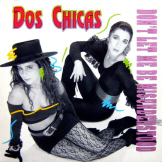"""Dos Chicas - Don't Let Me Be Misunderstood  (12"""", Maxi)"""