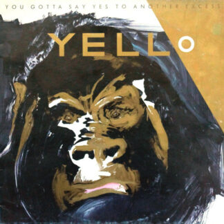 Yello - You Gotta Say Yes To Another Excess (LP, Album)
