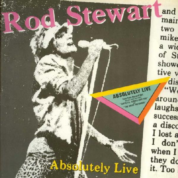 Rod Stewart - Absolutely Live (2xLP, Album)