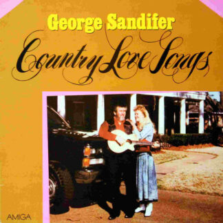 George Sandifer - Country Love Songs (LP, Album, Comp)