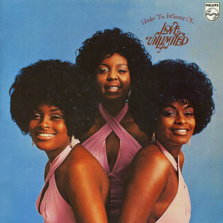 Love Unlimited - Under The Influence Of... Love Unlimited (LP, Album)