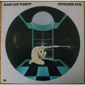 Jean-Luc Ponty - Civilized Evil (LP, Album)