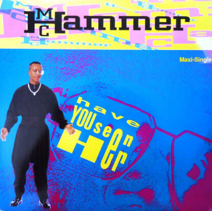 """MC Hammer - Have You Seen Her (12"""", Maxi)"""